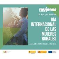 Campaña #MujeresRurales2021FM: Situación de las mujeres rurales en España.